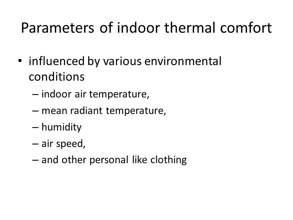 Parameters of indoor thermal comfort
