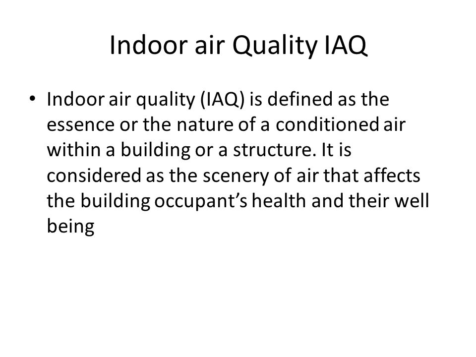Indoor air Quality IAQ