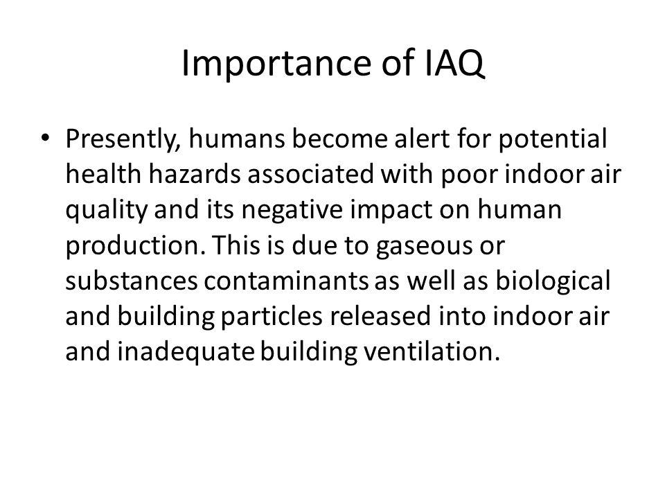 Importance of IAQ