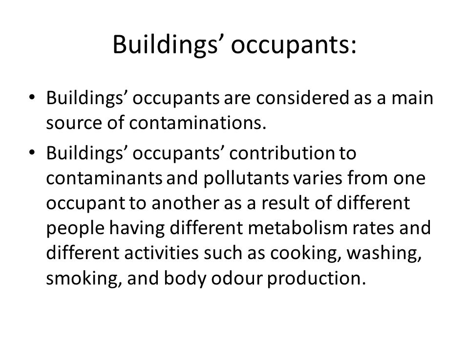 Buildings' occupants: