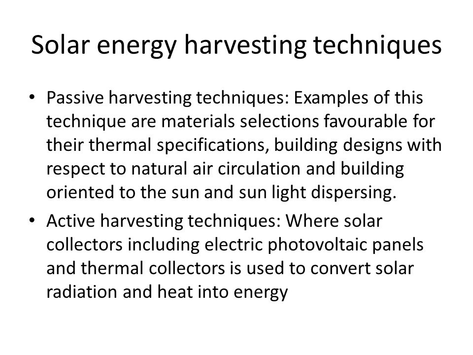 Solar energy harvesting techniques