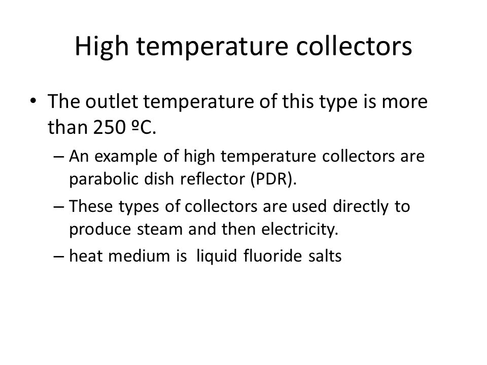 High temperature collectors