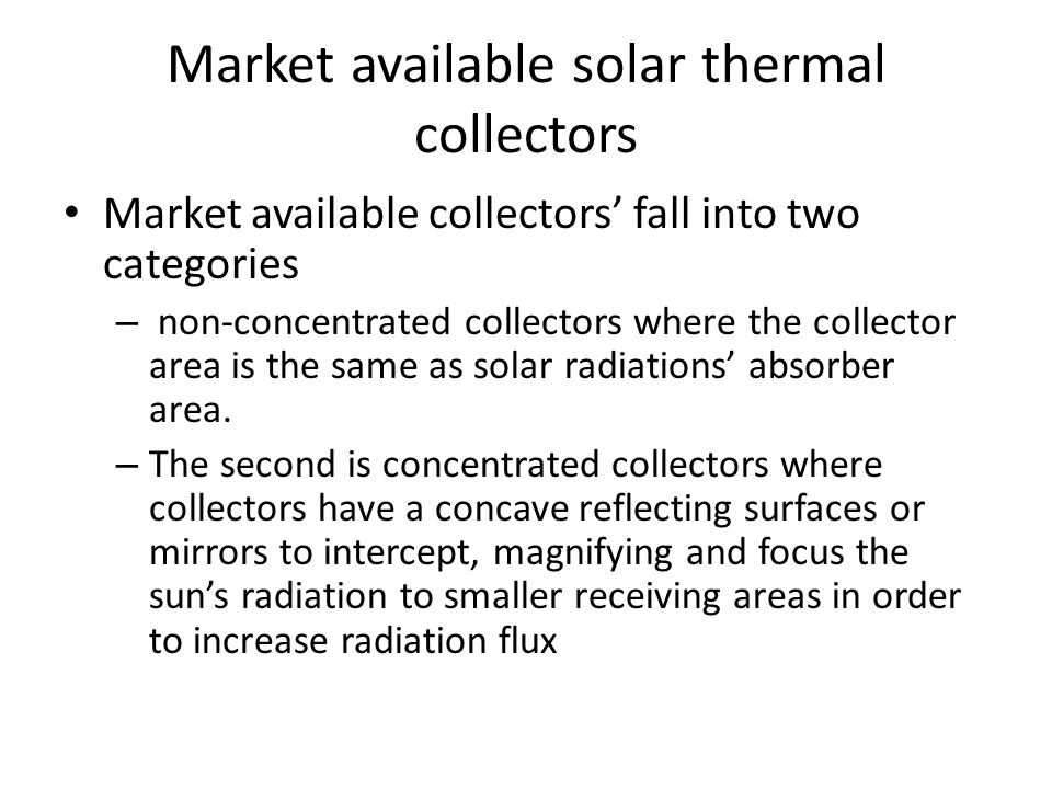 Market available solar thermal collectors