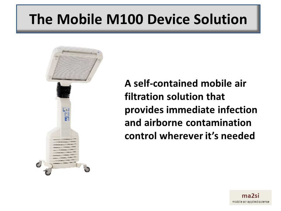 The Mobile M100 Device Solution