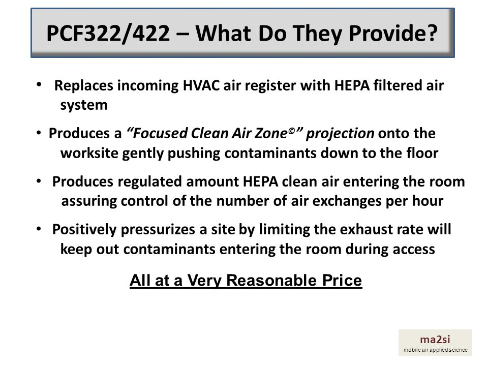 PCF322/422 – What Do They Provide All at a Very Reasonable Price