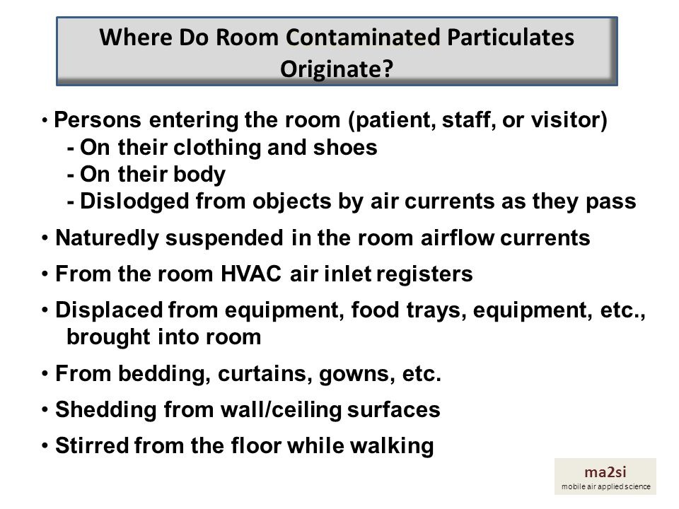 Where Do Room Contaminated Particulates Originate