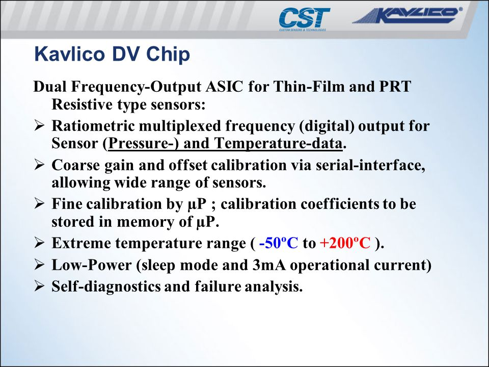 Kavlico DV Chip Dual Frequency-Output ASIC for Thin-Film and PRT Resistive type sensors: