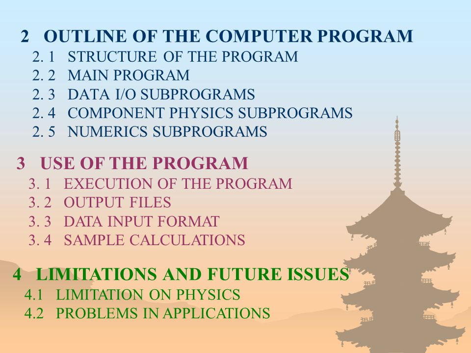 2 OUTLINE OF THE COMPUTER PROGRAM 2. 1 STRUCTURE OF THE PROGRAM 2