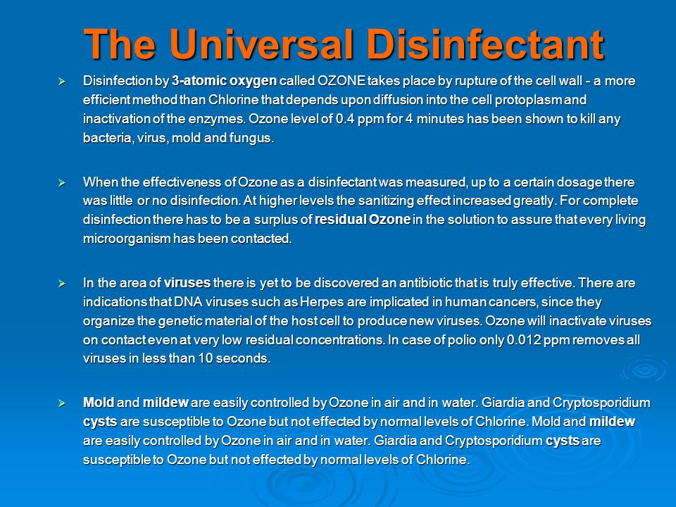 The Universal Disinfectant