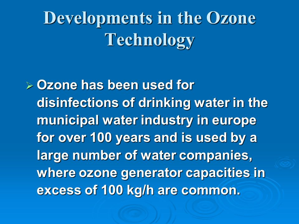 Developments in the Ozone Technology