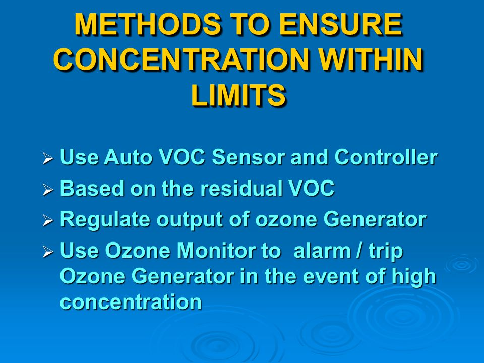 METHODS TO ENSURE CONCENTRATION WITHIN LIMITS