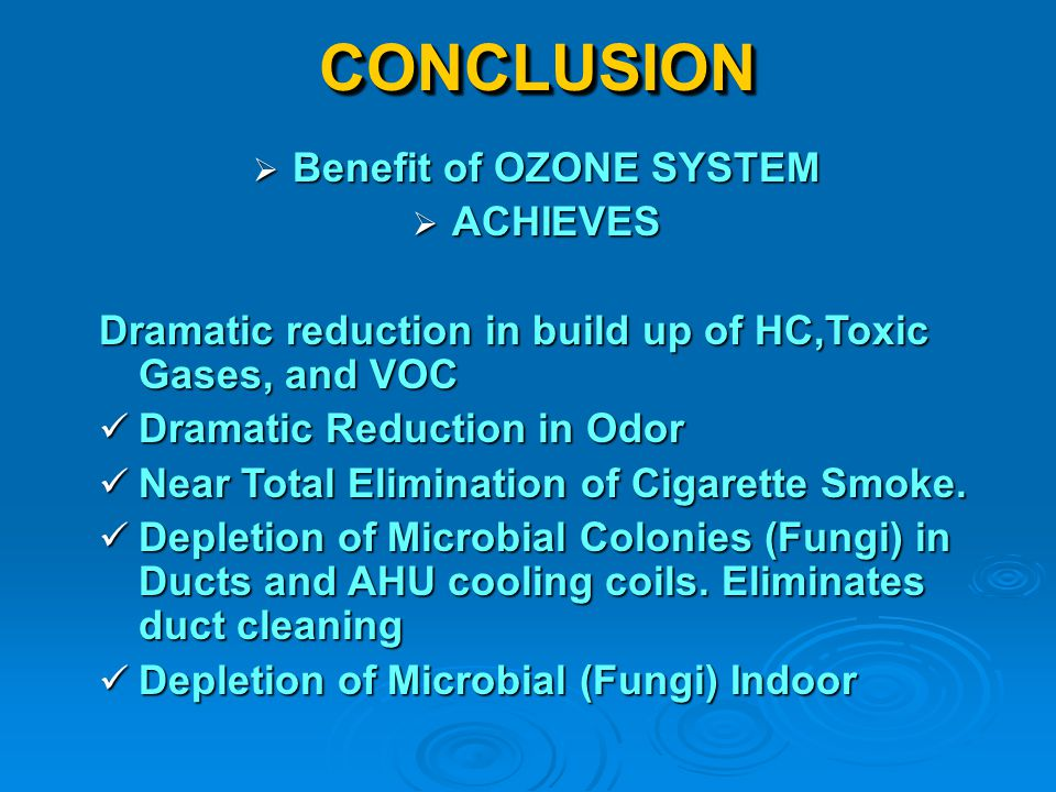 Benefit of OZONE SYSTEM