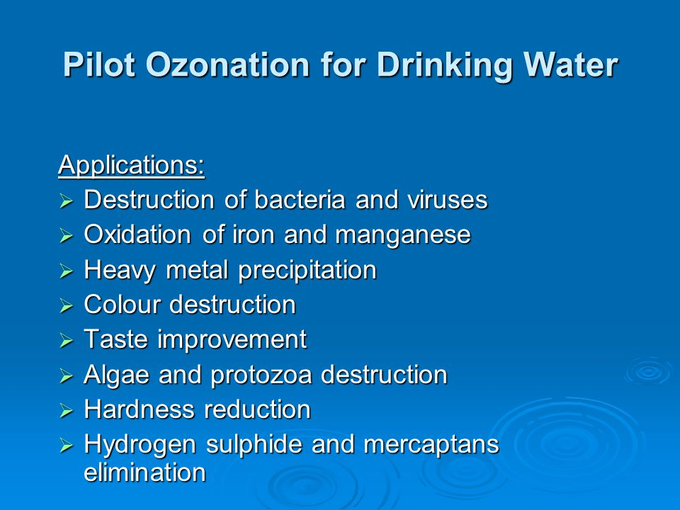 Pilot Ozonation for Drinking Water