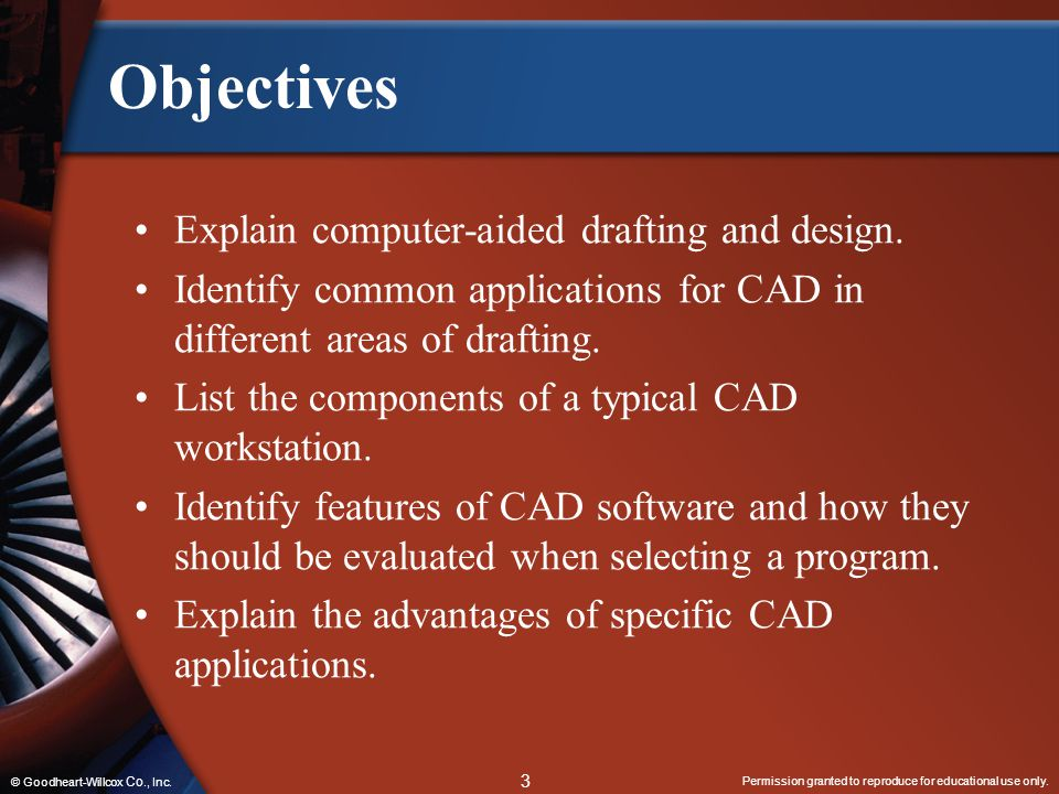 Objectives Explain computer-aided drafting and design.