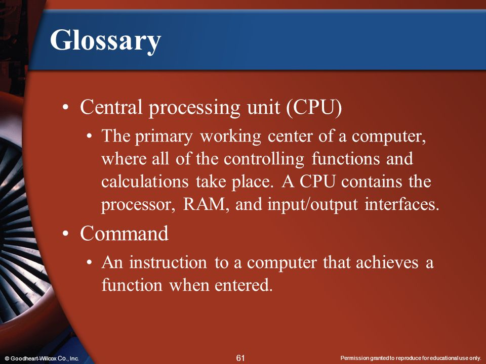 Glossary Central processing unit (CPU) Command