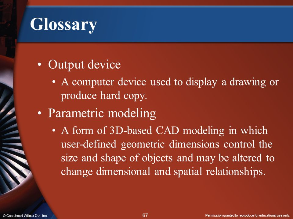 Glossary Output device Parametric modeling