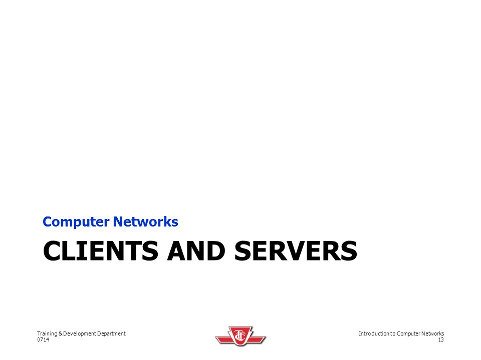 Computer Networks Clients and servers