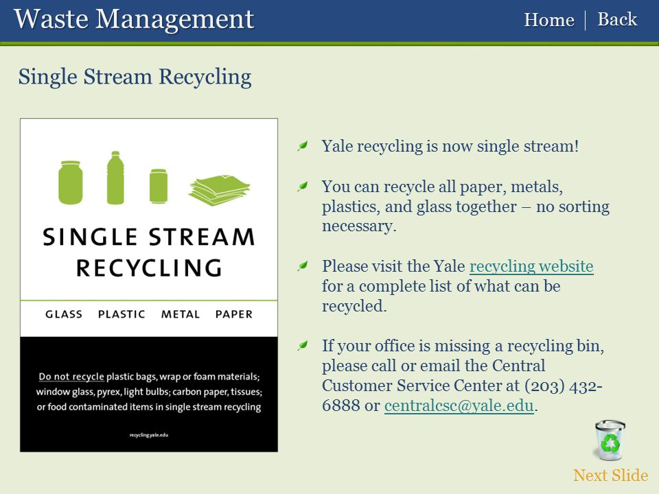Waste Management Single Stream Recycling Back Home