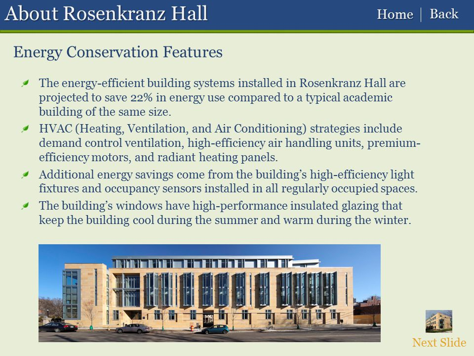 About Rosenkranz Hall Energy Conservation Features Back Home