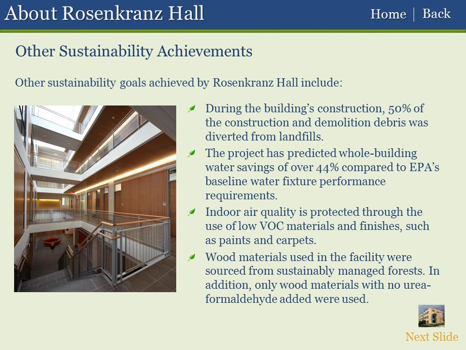 About Rosenkranz Hall Other Sustainability Achievements Back Home