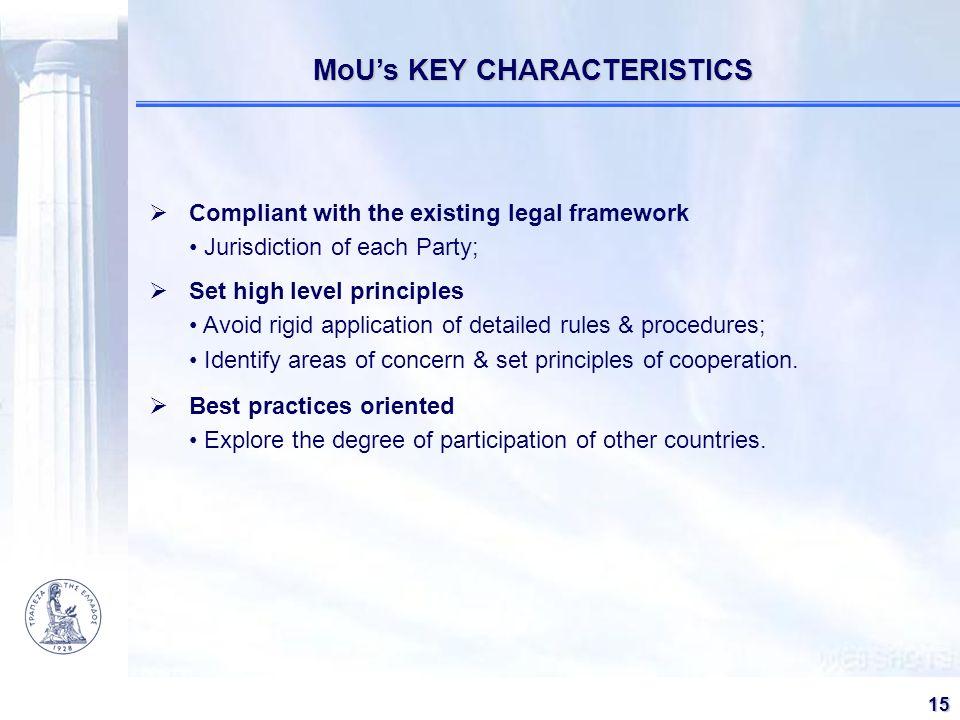 MoU's KEY CHARACTERISTICS
