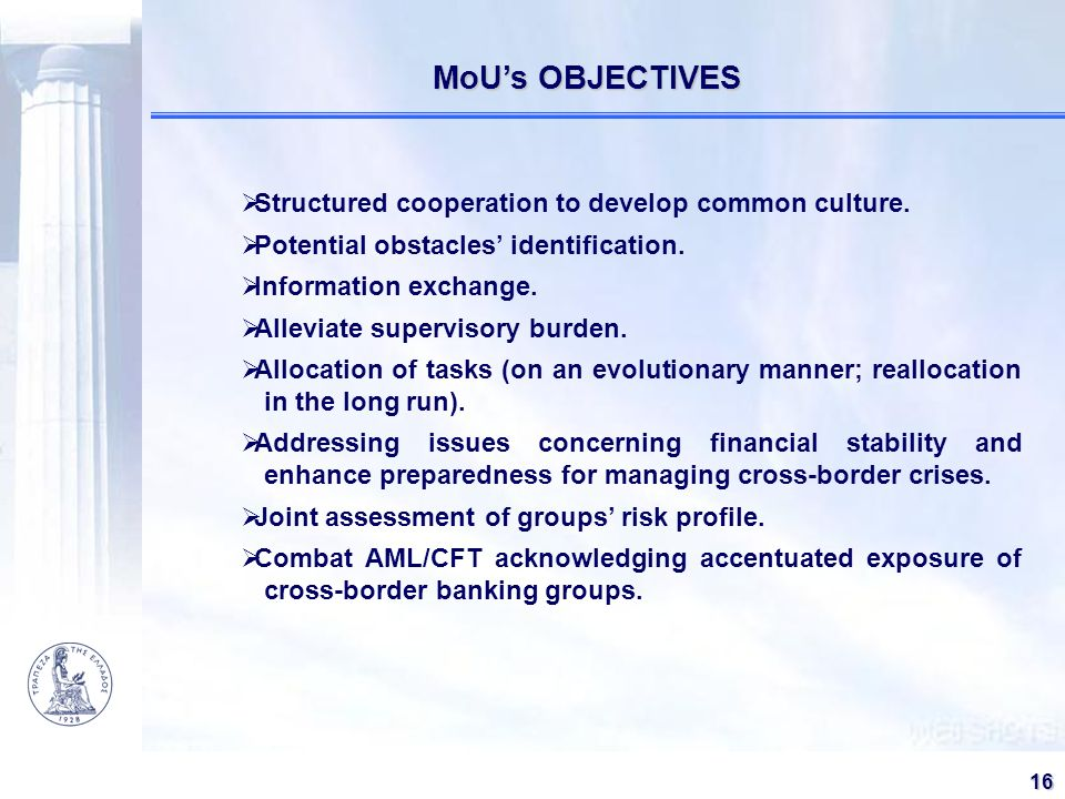 MoU's OBJECTIVES Structured cooperation to develop common culture.