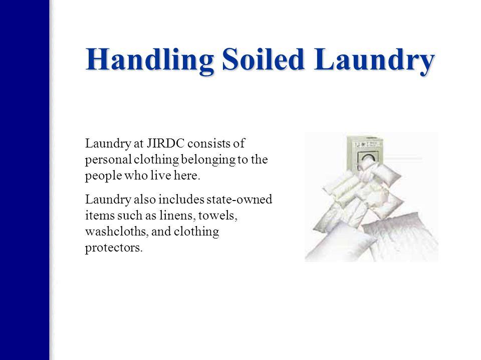Handling Soiled Laundry