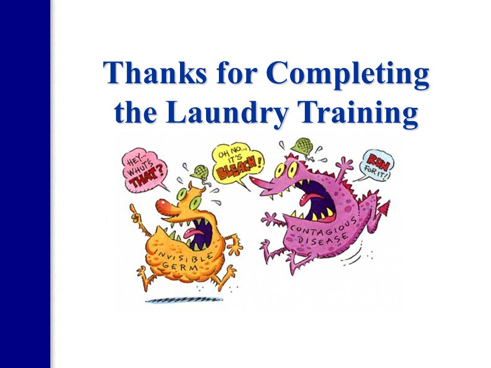 Thanks for Completing the Laundry Training