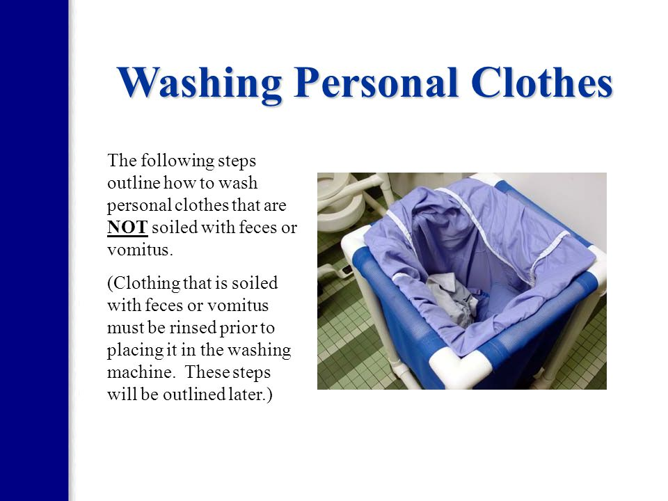 Washing Personal Clothes