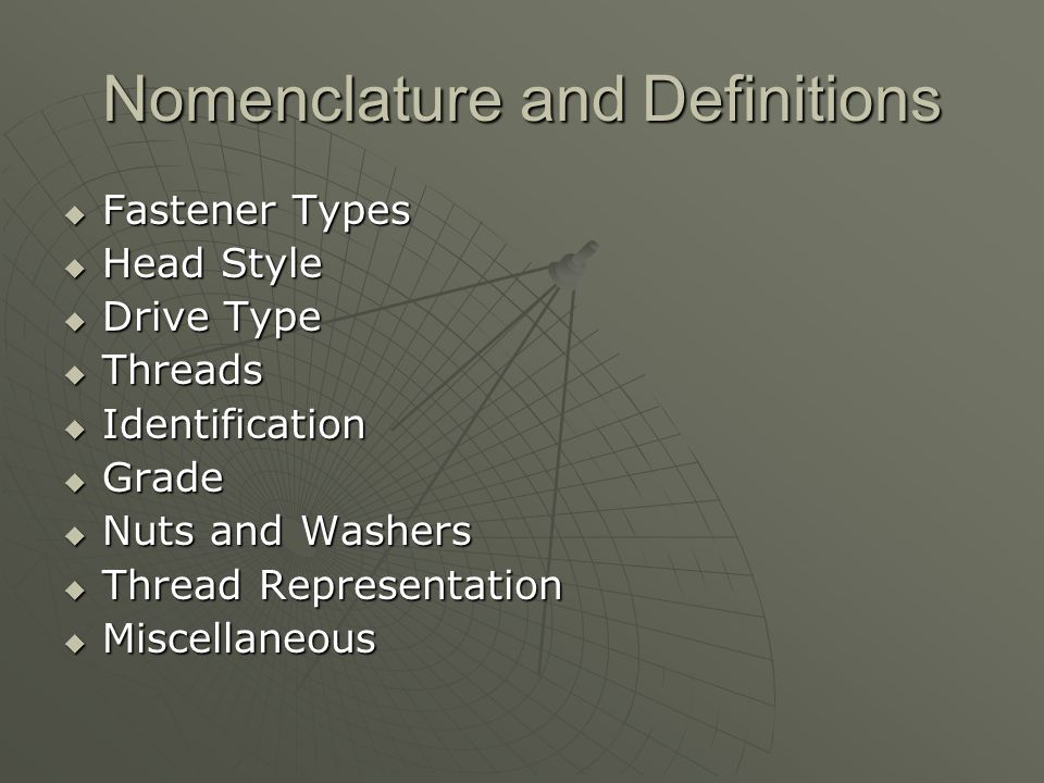 Nomenclature and Definitions