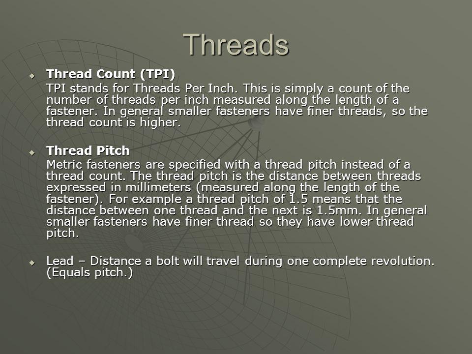 Threads Thread Count (TPI)