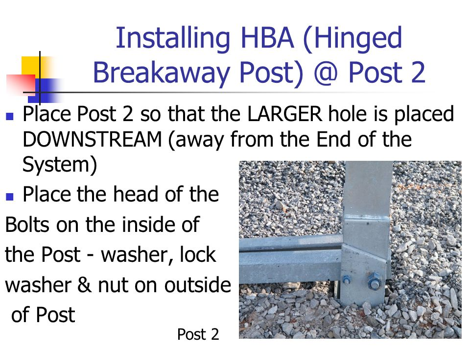 Installing HBA (Hinged Breakaway Post) @ Post 2