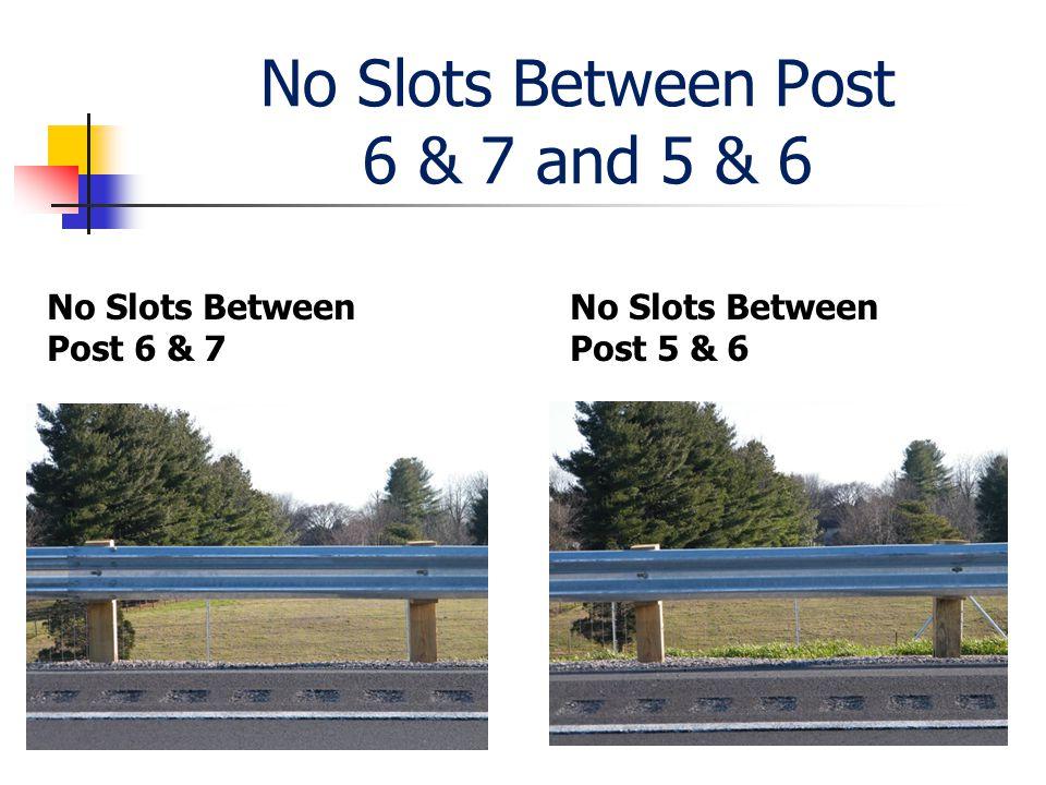 No Slots Between Post 6 & 7 and 5 & 6