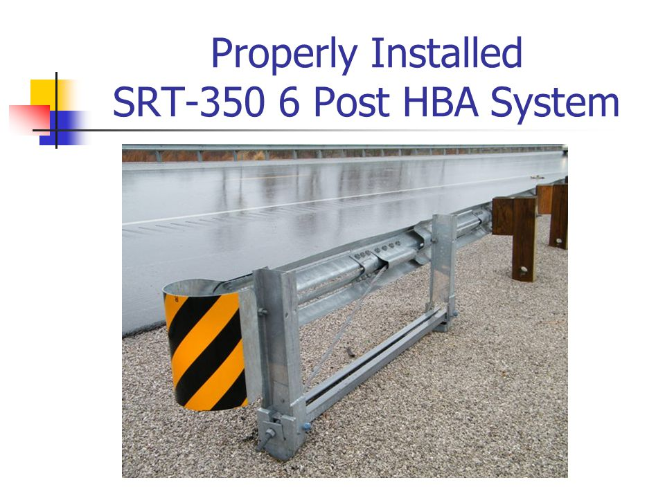 Properly Installed SRT-350 6 Post HBA System
