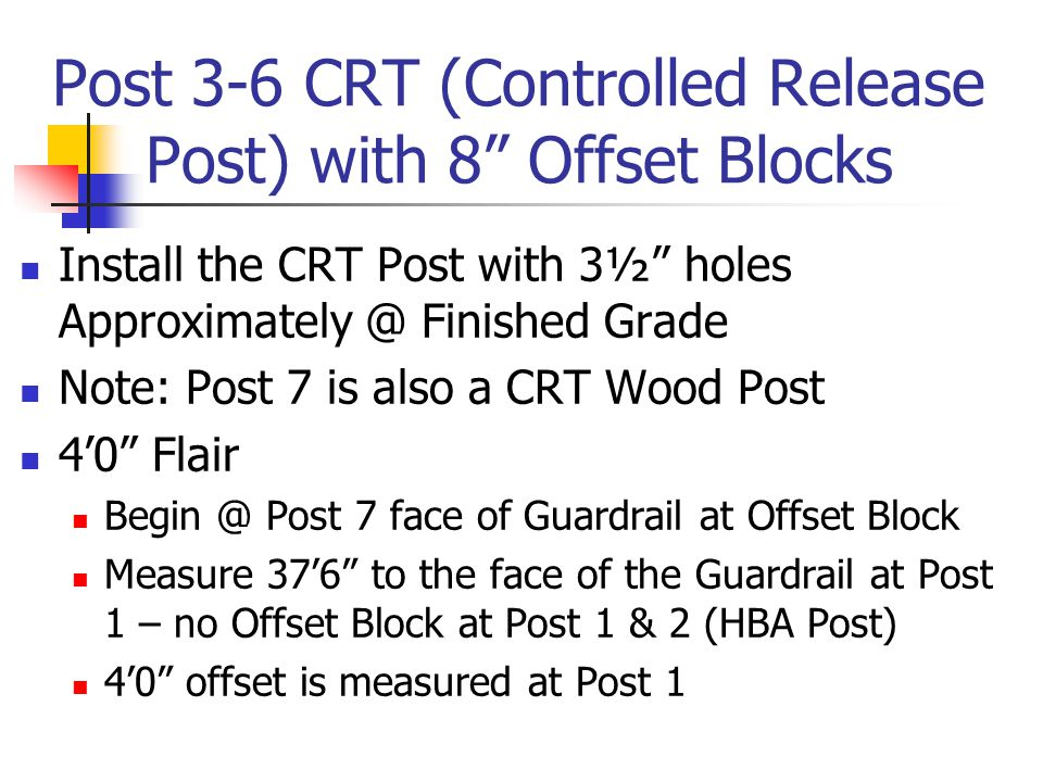 Post 3-6 CRT (Controlled Release Post) with 8 Offset Blocks