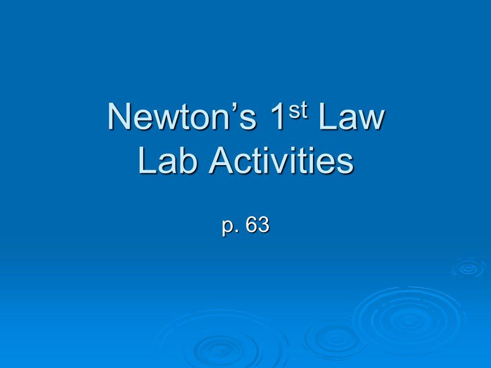 Newton's 1st Law Lab Activities