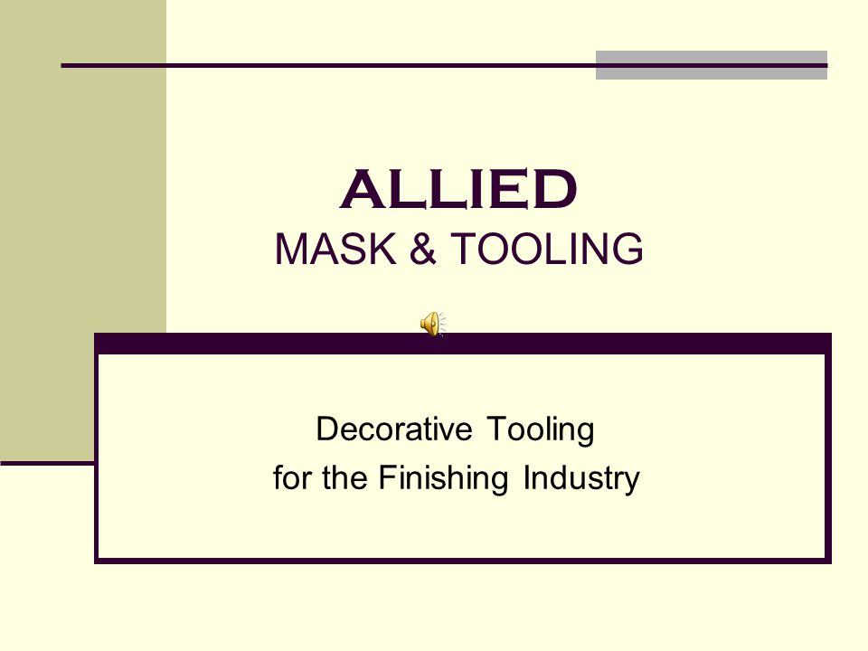 Decorative Tooling for the Finishing Industry