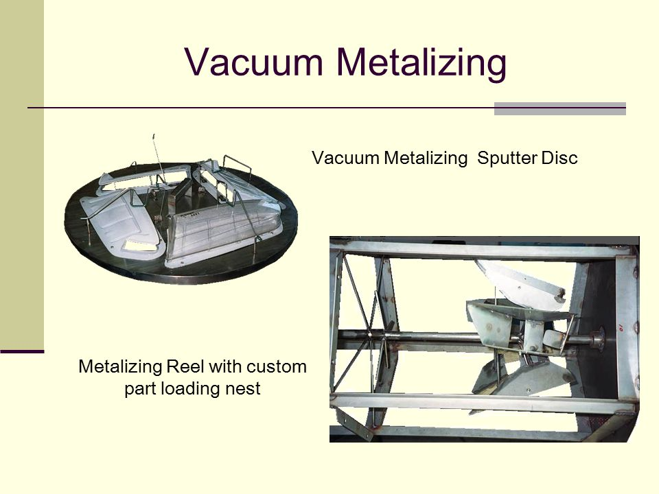 Vacuum Metalizing Vacuum Metalizing Sputter Disc
