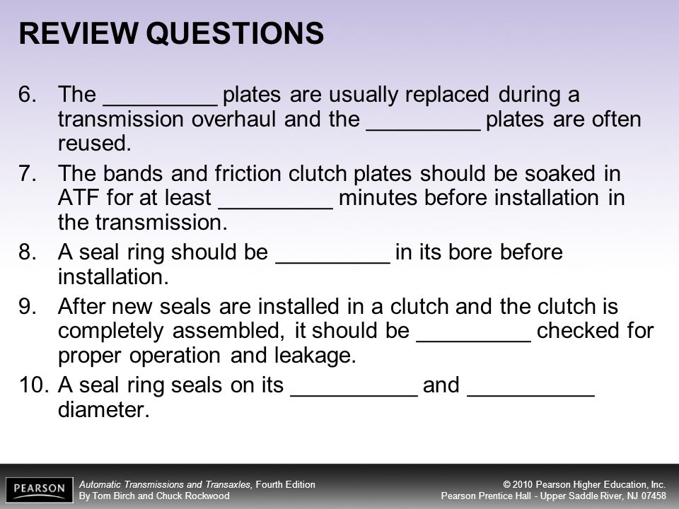 REVIEW QUESTIONS The _________ plates are usually replaced during a transmission overhaul and the _________ plates are often reused.