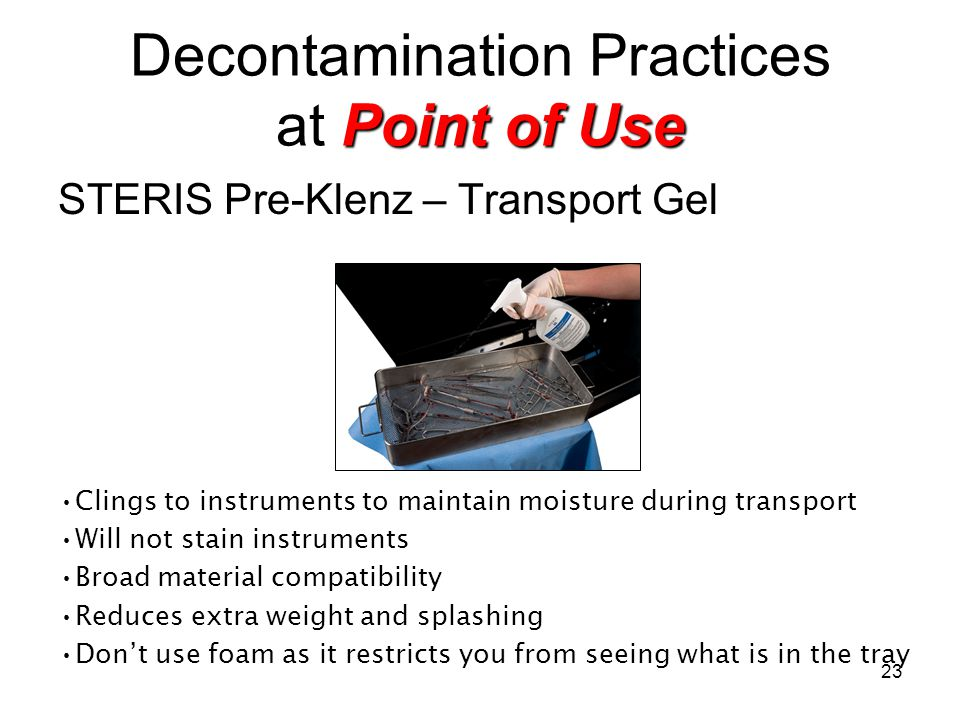 Decontamination Practices at Point of Use