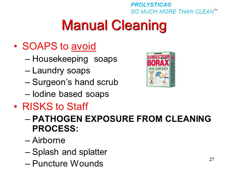 Manual Cleaning SOAPS to avoid RISKS to Staff Housekeeping soaps