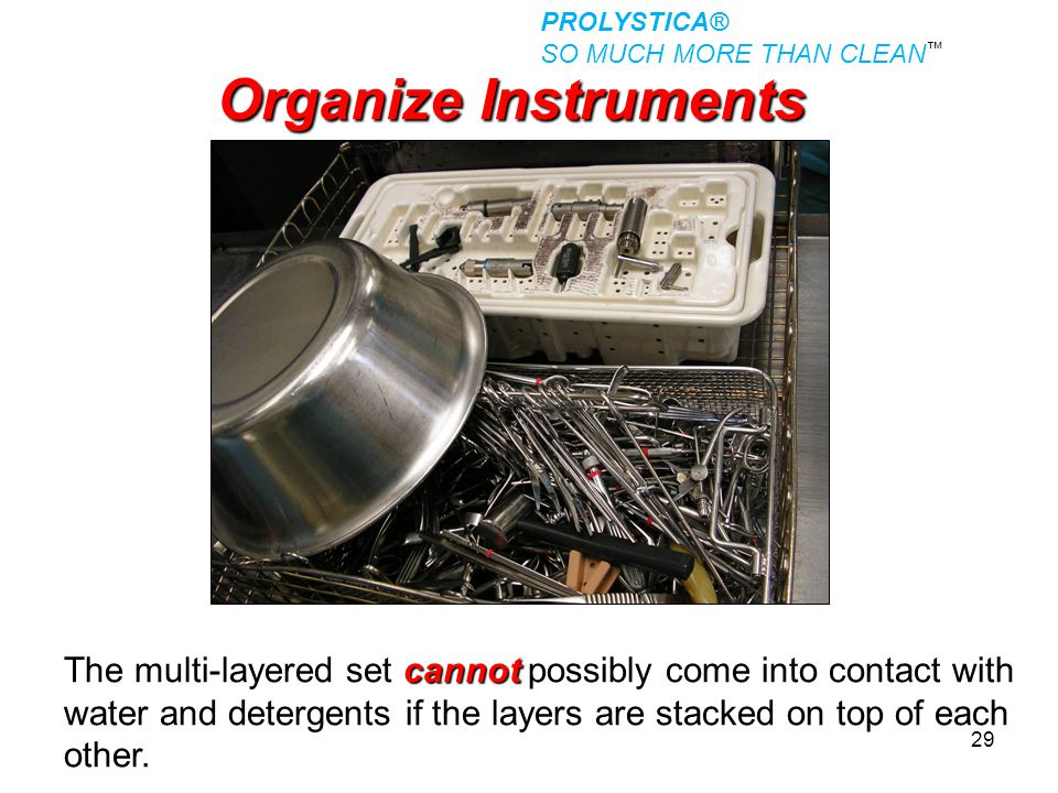 PROLYSTICA® SO MUCH MORE THAN CLEAN™ Organize Instruments.