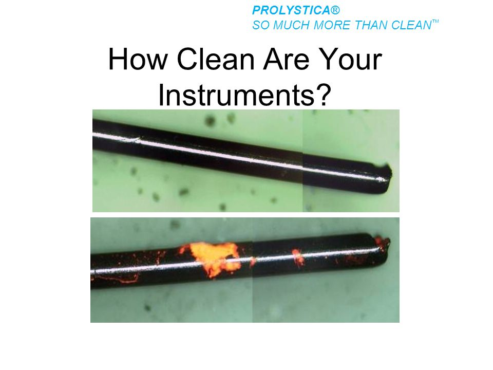 How Clean Are Your Instruments