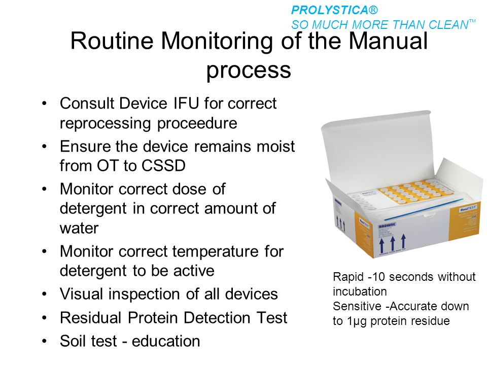 Routine Monitoring of the Manual process