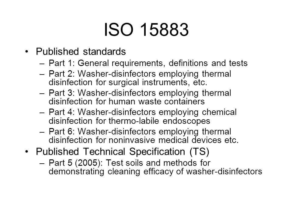 ISO 15883 Published standards Published Technical Specification (TS)