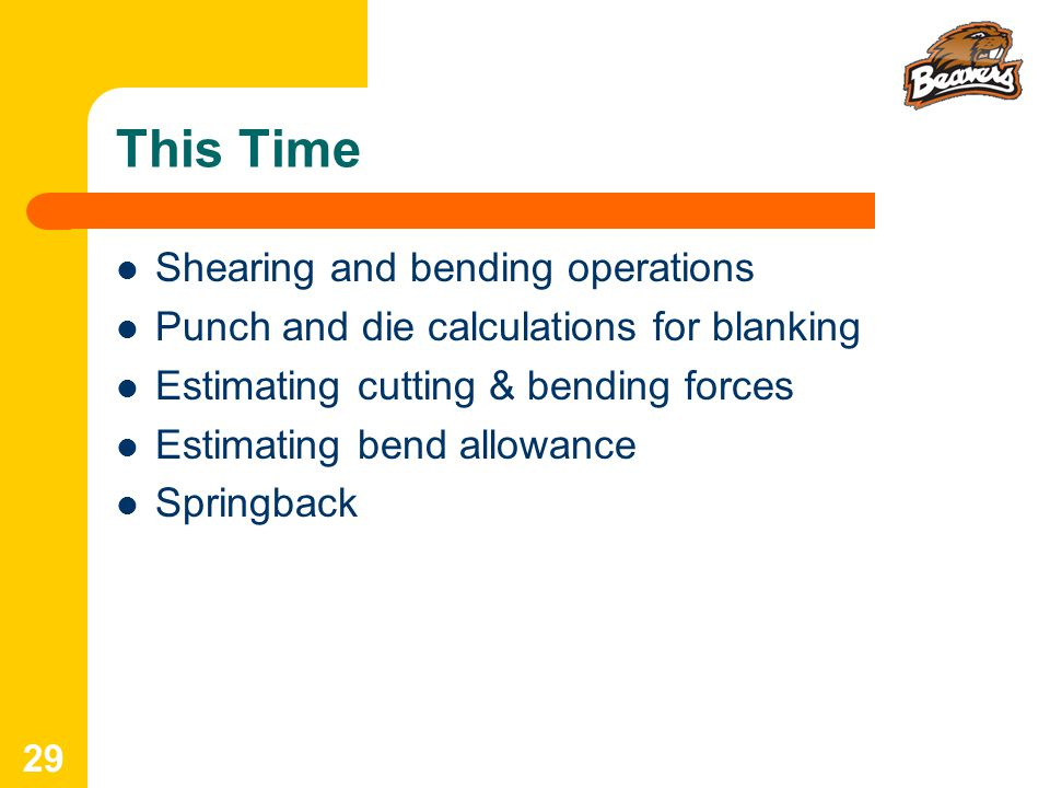 This Time Shearing and bending operations