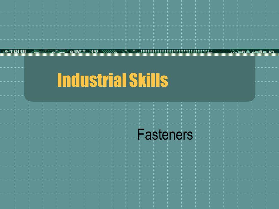 Industrial Skills Fasteners