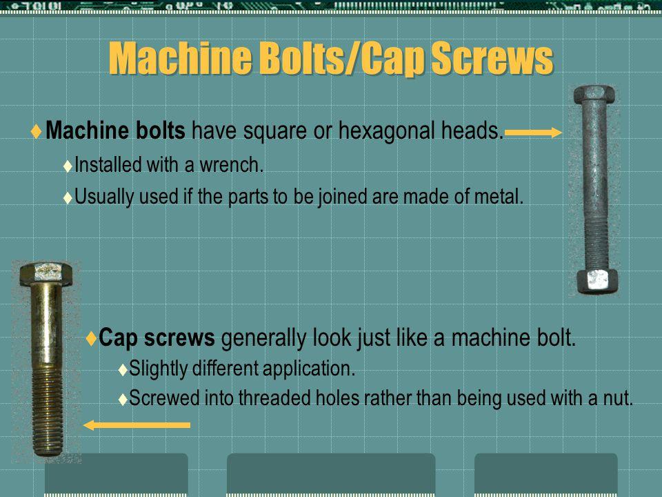 Machine Bolts/Cap Screws