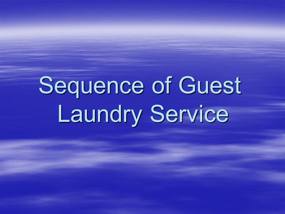Sequence of Guest Laundry Service