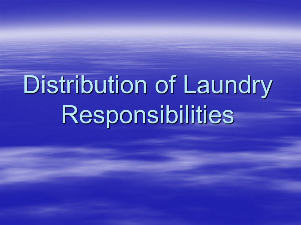 Distribution of Laundry Responsibilities